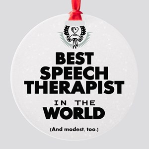 The Best in the World Speech Therapist Ornament