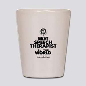 The Best in the World Speech Therapist Shot Glass