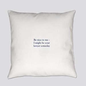 lawyer someday Everyday Pillow