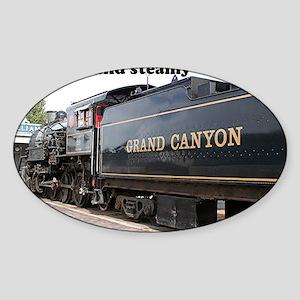 I'm hot and steamy: train engine, A Sticker (Oval)