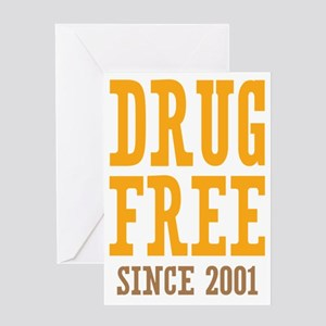 Drug Free Since 2001 Greeting Card