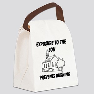 Exposure To The Son Prevents Burn Canvas Lunch Bag