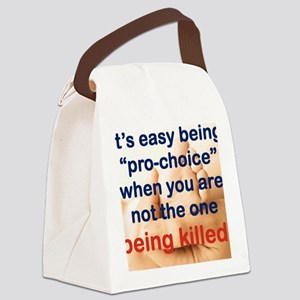 ITS EASY BEING PRO CHOICE Canvas Lunch Bag