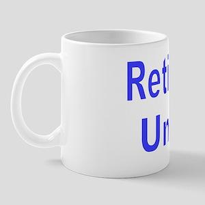 RETIREMENT UNIFORM Mug