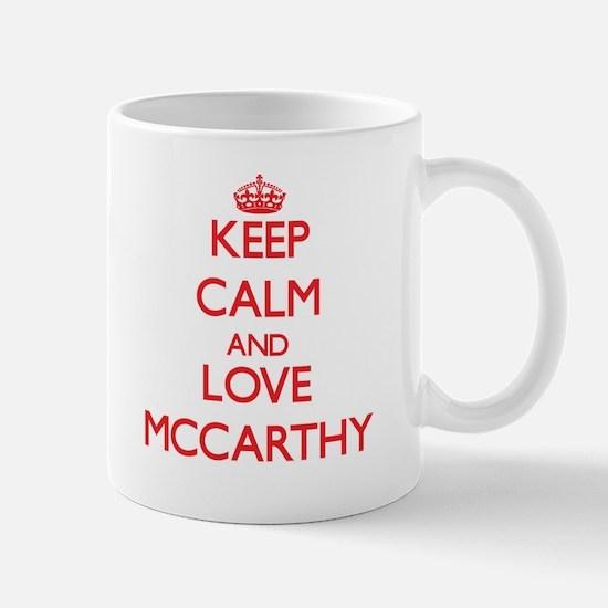 Keep calm and love Mccarthy Mugs