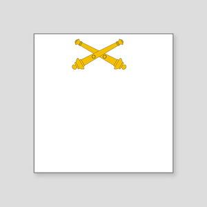 "Call for Artillery Square Sticker 3"" x 3"""