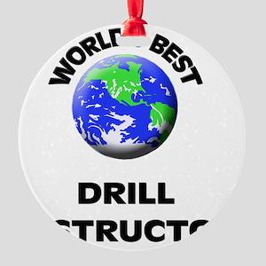 World's Best Drill Instructor Round Ornament