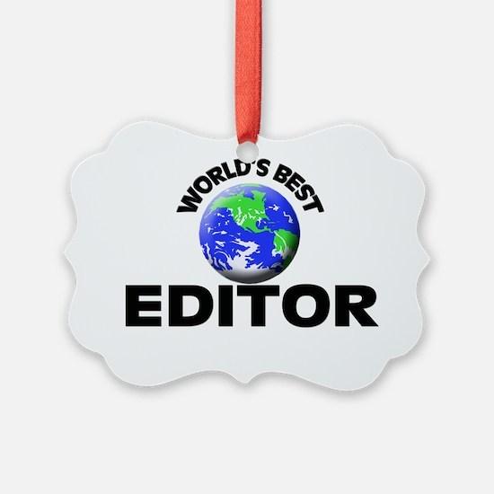 World's Best Editor Ornament