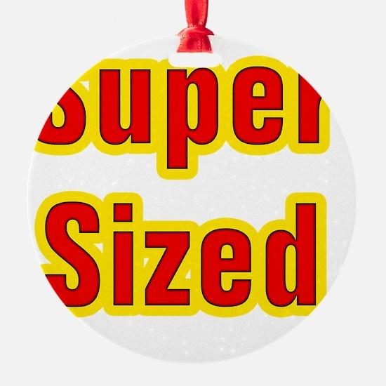Super Sized Ornament