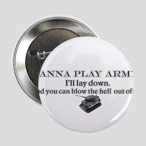 Wanna play army? Button