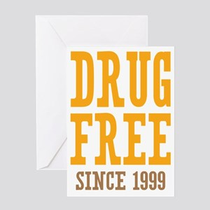 Drug Free Since 1999 Greeting Card