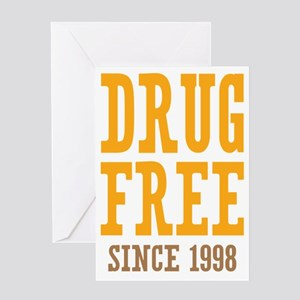 Drug Free Since 1998 Greeting Card