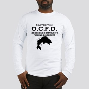 Obsessive Compulsive Fishing Disorder Long Sleeve