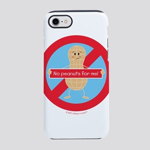 No peanuts for me! by allergy- iPhone 7 Tough Case