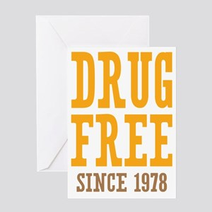 Drug Free Since 1978 Greeting Card