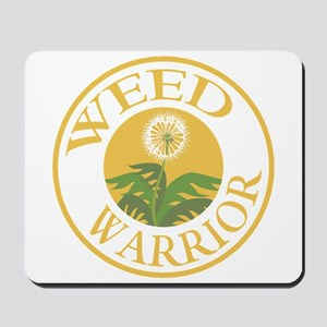 Weed Warrior Mousepad