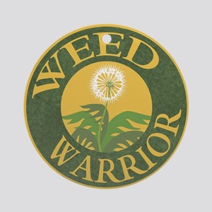 Weed Warrior Ornament (Round)