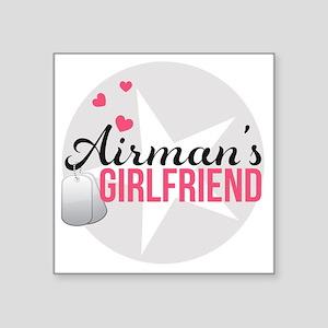 "Airmans Girlfriend Square Sticker 3"" x 3"""