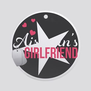 Airmans Girlfriend Round Ornament