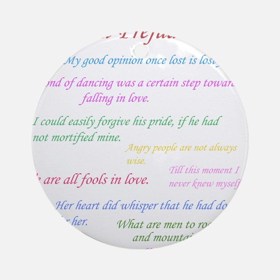 Pride and Prejudice Quotes Round Ornament