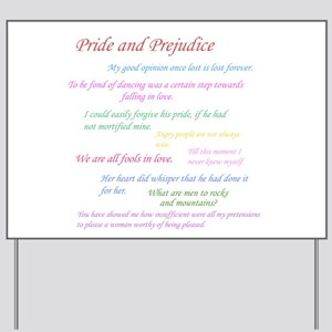 Pride and Prejudice Quotes Yard Sign