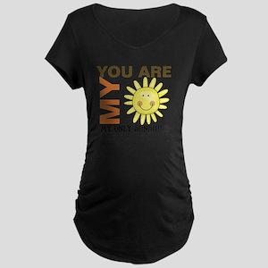 You Are My Sunshine Maternity Dark T-Shirt