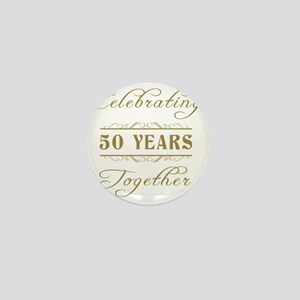 Celebrating 50 Years Together Mini Button