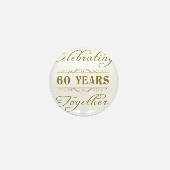 Celebrating 60 Years Together Mini Button
