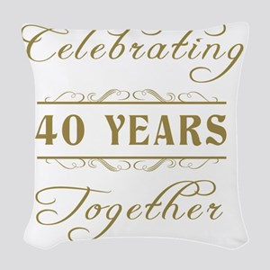 Celebrating 40 Years Together Woven Throw Pillow