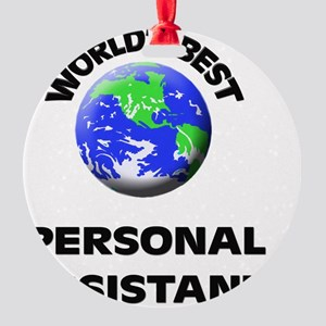 World's Best Personal Assistant Round Ornament