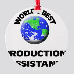 World's Best Production Assistant Round Ornament