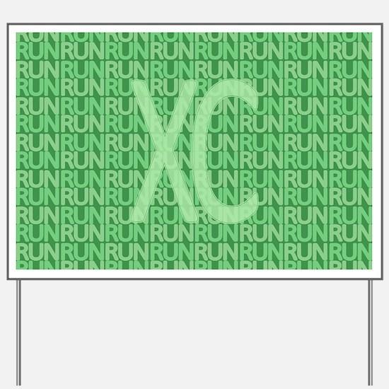 XC Run Run Green Yard Sign