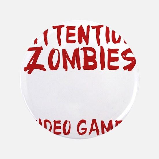 "ZombiesVideoGames1E 3.5"" Button"