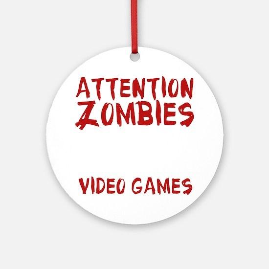 ZombiesVideoGames1E Round Ornament