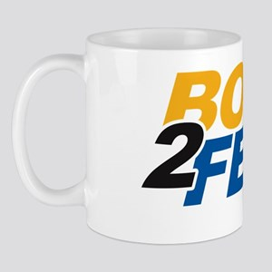 Born 2 Fete Mug