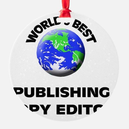 World's Best Publishing Copy Editor Ornament