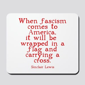 Sinclair Lewis on Fascism Mousepad