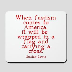 Sinclair Lewis on Fascism Mousepad