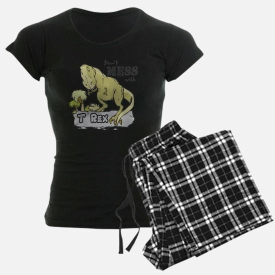 Dont Mess With T Rex Pajamas