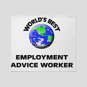 World's Best Employment Advice Worke Throw Blanket