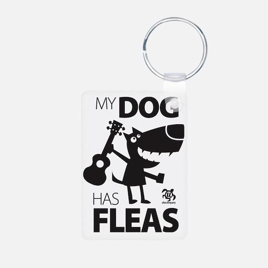 My Dog Has Fleas 13 Keychains