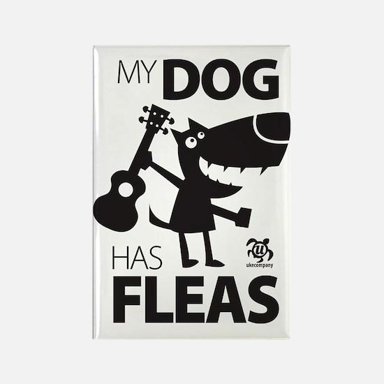 My Dog Has Fleas 13 Rectangle Magnet