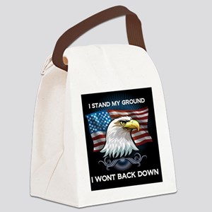 I STAND MY GROUND I WONT BACK DOW Canvas Lunch Bag