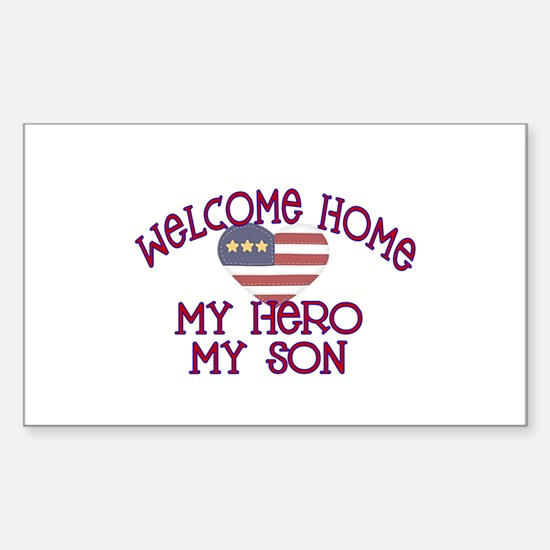 Welcome Home my Hero my son Rectangle Decal
