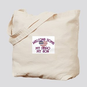 Welcome Home my Hero my son Tote Bag