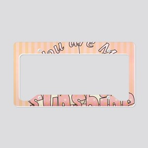 You Are My Sunshine License Plate Holder