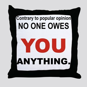 CONTRARY TO POPULAR OPINION Throw Pillow