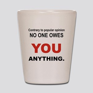 CONTRARY TO POPULAR OPINION Shot Glass
