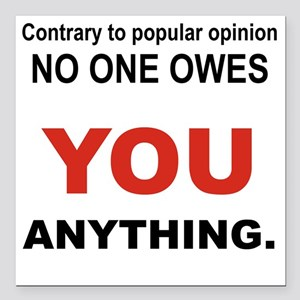"CONTRARY TO POPULAR OPIN Square Car Magnet 3"" x 3"""