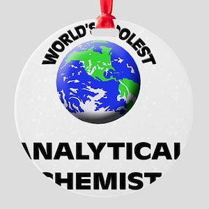 World's Coolest Analytical Chemist Round Ornament
